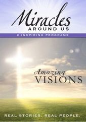 Miracles Around Us - Amazing Visions