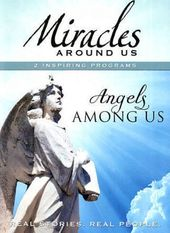 Mysteries Around Us: Angels Among Us