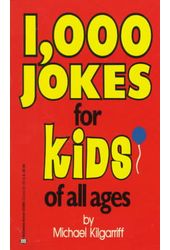 1000 Jokes for Kids of All Ages