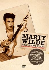 Marty Wilde: Born to Rock 'n' Roll - The 50th