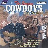 Singing Cowboys in the Movies