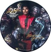 Thriller (25th Anniversary Picture Disc)
