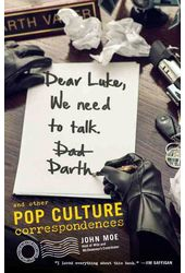 Dear Luke, We Need to Talk - Darth: And Other Pop