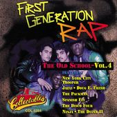 First Generation Rap - The Old School, Volume 4