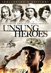 Unsung Heroes: The Story of America's Female