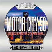 Motor City 50: Legends of Motor City and More
