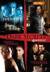 Dark Secrets (Identity / Vacancy / Perfect