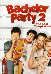 Bachelor Party 2: The Last Temptation (Rated,