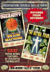Grindhouse Double Shock Show: The Brain Machine