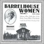 Barrelhouse Women, Volume 1 (1925-1930)