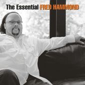 The Essential Fred Hammond (2-CD)