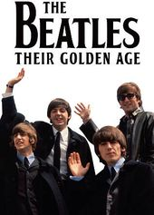 The Beatles - Their Golden Age