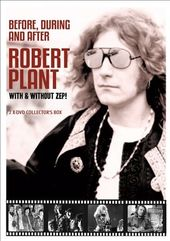 Robert Plant: Before, During and After