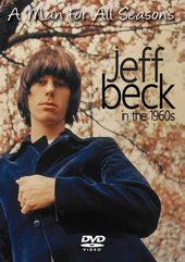 Jeff Beck in the 1960s: A Man for All Seasons