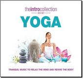 Yoga - Tranquil Music To Relax The Mind & Revive