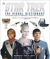 Star Trek - The Visual Dictionary: The Ultimate