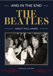 The Beatles - In The End: How It Fell Apart