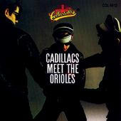 Cadillacs Meet The Orioles