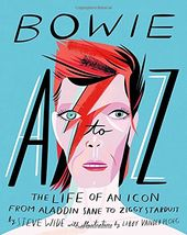 Bowie A to Z: The Life of an Icon from Aladdin