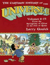 The Cartoon History of the Universe II: From the