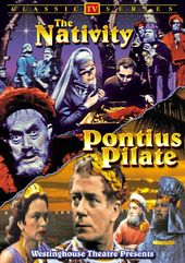 The Nativity / Pontius Pilate (Classic Television