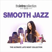 Smooth Jazz: Ultimate Late Night Collection