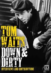 Tom Waits - Down & Dirty - Interviews and