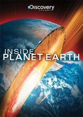 Discovery Channel - Inside Planet Earth