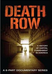 Death Row: A History of Capital Punishment in