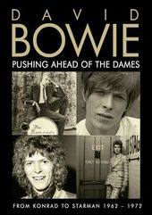 David Bowie: Pushing Ahead of the Dames