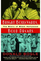 Bright Boulevards, Bold Dreams: The Story of