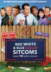 Red, White and Blue Collar Sitcoms - Make TV