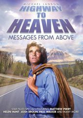 Highway to Heaven - Messages from Above