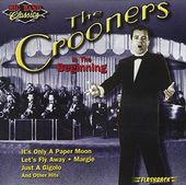 The Crooners: In The Beginning