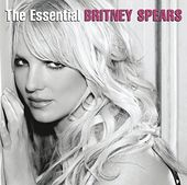 The Essential Britney Spears (2-CD)