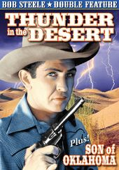 Bob Steele Double Feature: Thunder in the Desert