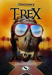 Discovery Channel - T-Rex: A Dinosaur in Hollywood