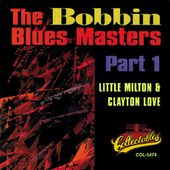 Bobbin Blues Masters, Part 1