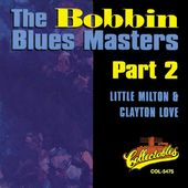 Bobbin Blues Masters, Part 2