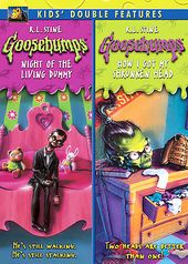 Goosebumps - Night of the Living Dummy / How I