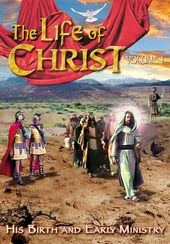 The Life of Christ - Volume 1