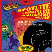 Spotlite On Mainline & Casino Records, Volume 1