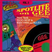 Spotlite On Gee Records, Volume 3