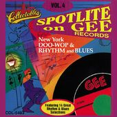 Spotlite On Gee Records, Volume 4