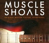 Muscle Shoals (Original Motion Picture Soundtrack)