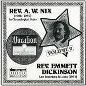 Rev. A.W. Nix & Emmett Dickinson, Volume 2: