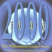 Millennium Gospel Series, Volume 1 - The Best of