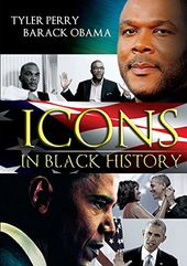 Icons in Black History: Tyler Perry / Barack Obama
