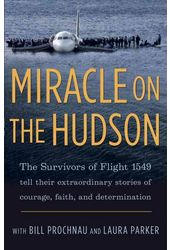 Miracle on the Hudson: The Extraordinary