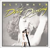 Dirty Dancing: Ultimate Dirty Dancing